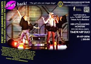 Lions Club Lady GaGa tribute concert. 31st July 2016