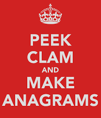 Just for fun : Anagrams. Very Clever!