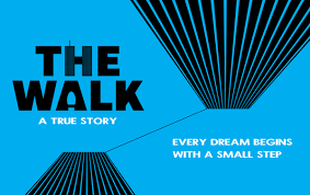 Film - The Walk 13th March 2017